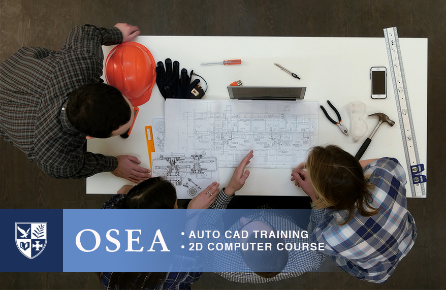 OSEA Offers AutoCad and 2D Computer Course