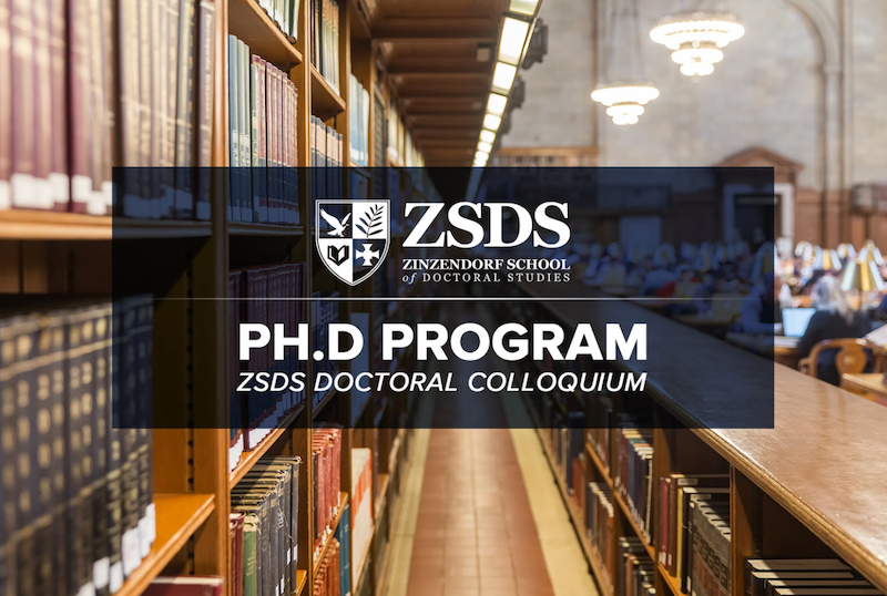 Zinzendorf School of Doctoral Studies Offers Colloquium Seminars for Ph.D. Program this Spring